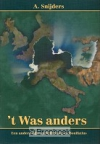 't Was anders (157 pag.) |  A. Snijders